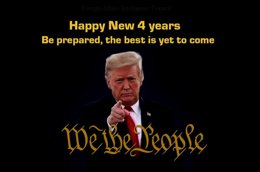 PRESIDENT TRUMP HAPPY NEW 4 YEARS