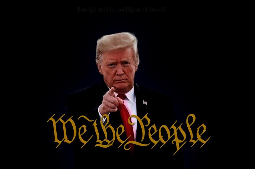 We the people. President Trump