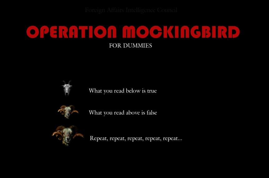 Operation Mockingbird for dummies