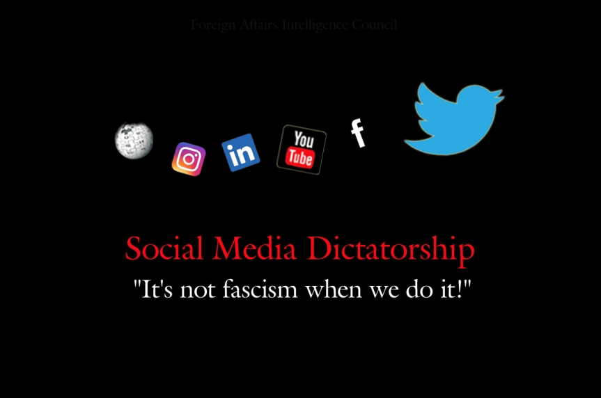 Social Media Dictatorship it is not fascism when they do it